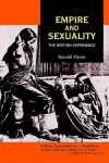 Empire and Sexuality: The British Experience - Ronald Hyam