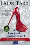 A Cinderella Christmas Carol (Suddenly Cinderella, #1.5) - Hope Tarr