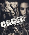 Caged - Savage7289