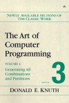The Art of Computer Programming, Volume 4, Fascicle 3: Generating All Combinations and Partitions - Donald Ervin Knuth