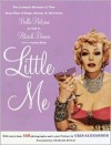 Little Me: The Intimate Memoirs of that Great Star of Stage, Screen and Television/Belle Poitrine/as told to - Patrick Dennis, Charles Busch, Chris Alexander