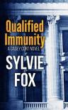 Qualified Immunity (A Casey Cort Novel Book 1) - Sylvie Fox