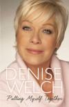 Pulling Myself Together - Denise Welch