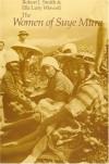 The Women of Suye Mura - Robert John Smith, Ella L. Wiswell