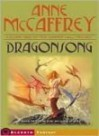 Dragonsong  - Anne McCaffrey, Greg Call