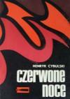 Czerwone noce - Henryk Cybulski