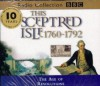 This Sceptred Isle: The Age of Revolutions 1760-1792 v.7 (BBC Radio Collection) (Vol 7) - Christopher Lee