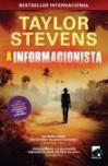 A Informacionista - Taylor Stevens