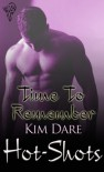 Time to Remember - Kim Dare