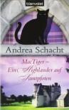 MacTiger - Ein Highlander auf Samtpfoten - Andrea Schacht