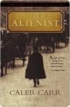 The Alienist  - Caleb Carr