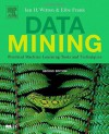 Data Mining: Practical Machine Learning Tools and Techniques, Third Edition (The Morgan Kaufmann Series in Data Management Systems) - Ian H. Witten, Eibe Frank, Mark A. Hall