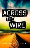 Across the Wire - Stella Telleria
