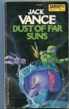 Dust of Far Suns - Jack Vance