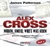 Morgen, Kinder, wird's was geben: Alex Cross-Reihe - Teil 1. - James Patterson,  Howard Roughan