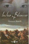 Indias Blancas - Florencia Bonelli