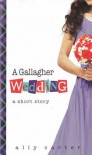 A Gallagher Wedding - Ally Carter