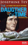 The Daughter of Time (An Ispector Grant Mystery with Historical Notes) - Josephine Tey