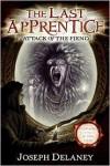 Attack of the Fiend (Last Apprentice Series #4) - Joseph Delaney,  Patrick Arrasmith (Illustrator)