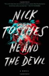 Me and the Devil - Nick Tosches