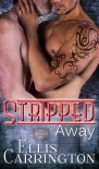 Stripped Away - Ellis Carrington