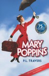 Mary Poppins  - P.L. Travers, Cameron Mackintosh, Brian Sibley
