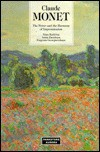 Claude Monet: The Power and the Harmony of Impressionism - Nina Kalitina, Anna Barskaya, Eugenia Georgievskaya