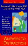 Answers to Distraction - Edward M. Hallowell, John J. Ratey