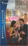 Fixed Up with Mr. Right? (Matchmaking Mamas, #2) - Marie Ferrarella