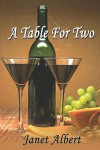 A Table For Two - Janet Albert