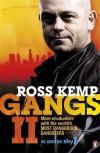 Gangs II - Ross Kemp