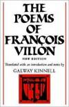 The Poems of François Villon - François Villon, Galway Kinnell