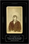 Strange Case of William Mumler, Spirit Photographer - Louis Kaplan