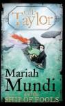 Mariah Mundi and the Ship of Fools - G.P. Taylor