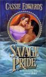 Savage Pride - Cassie Edwards