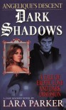 Dark Shadows : Angélique's Descent - Lara Parker