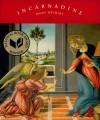 Incarnadine: Poems - Mary Szybist