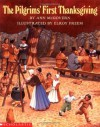 The Pilgrims' First Thanksgiving - Elroy Freem, Ann McGovern