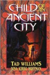 Child of an Ancient City - Tad Williams, Nina Kiriki Hoffman