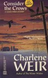 Consider The Crows - Charlene Weir