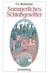Sommerliches Schlossgewitter - P.G. Wodehouse