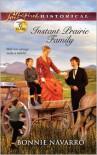 Instant Prairie Family - Bonnie Navarro