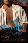 Virtue and Vice - Megan Hart