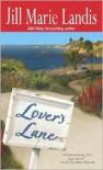 Lover's Lane - Jill Marie Landis