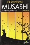 Musashi. La leyenda del Samurai  - Eiji Yoshikawa