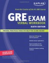 Kaplan GRE Exam Verbal Workbook - Kaplan Inc.
