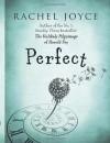 Perfect - Rachel Joyce