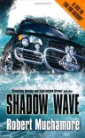 Shadow Wave - Robert Muchamore