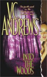 Into the Woods - Virginia C. Andrews