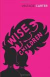 Wise Children - Angela Carter